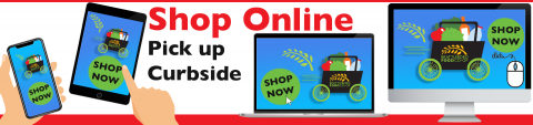 Shop Online - Pick Up Curbside