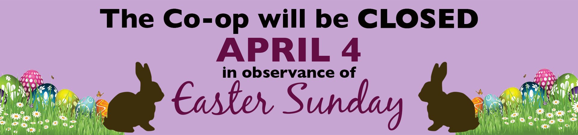 Co-op Closed Easter Sunday